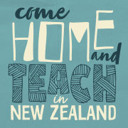 Come home & teach in New Zealand